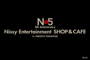 Nissy Entertainmentカフェ & ショップ in スイパラ全国7店舗 9.2より開催!!