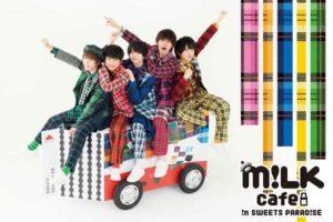 若手俳優 M!LK (ミルク) x スイーツパラダイス原宿 3/14-4/22 コラボ開催!!