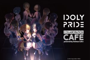 IDOLY PRIDE カフェ in Animax Cafe+ 原宿 3.20-4.18 コラボカフェ開催!!