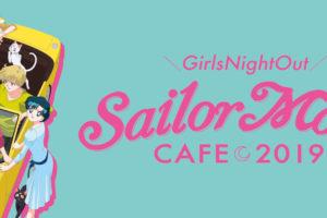 セーラームーンカフェ2019 in BOX CAFE全国6店舗 10.3-1.13 コラボ開催!